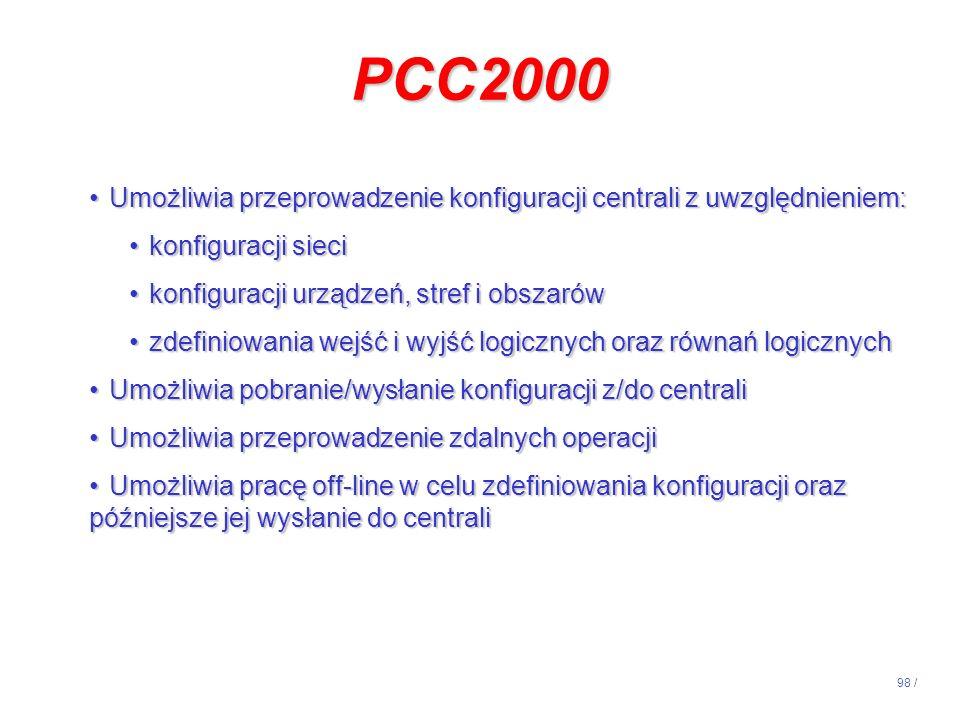 PCC2000 Umożliwia przeprowadzenie konfiguracji centrali z uwzględnieniem: konfiguracji sieci. konfiguracji urządzeń, stref i obszarów.