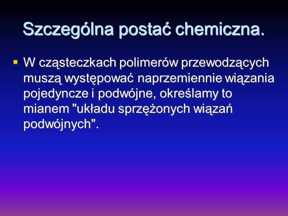 Szczególna postać chemiczna.