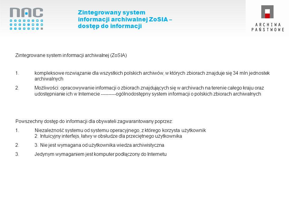 Zintegrowany system informacji archiwalnej ZoSIA – dostęp do informacji