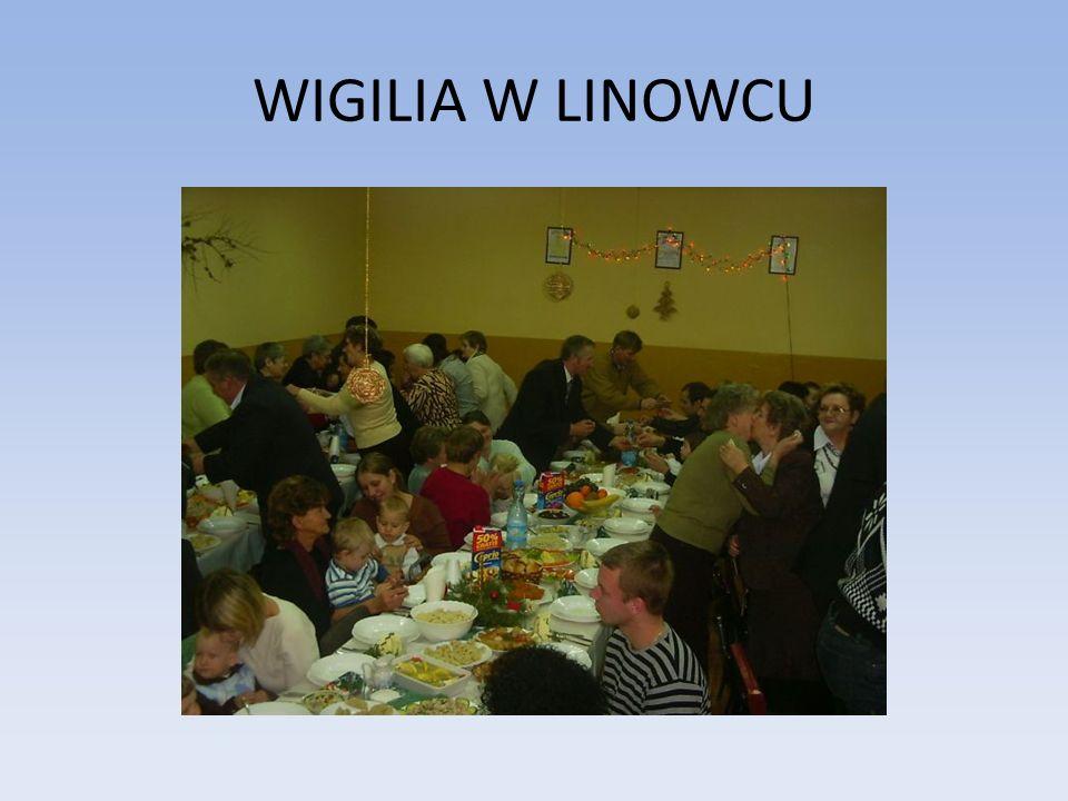 WIGILIA W LINOWCU