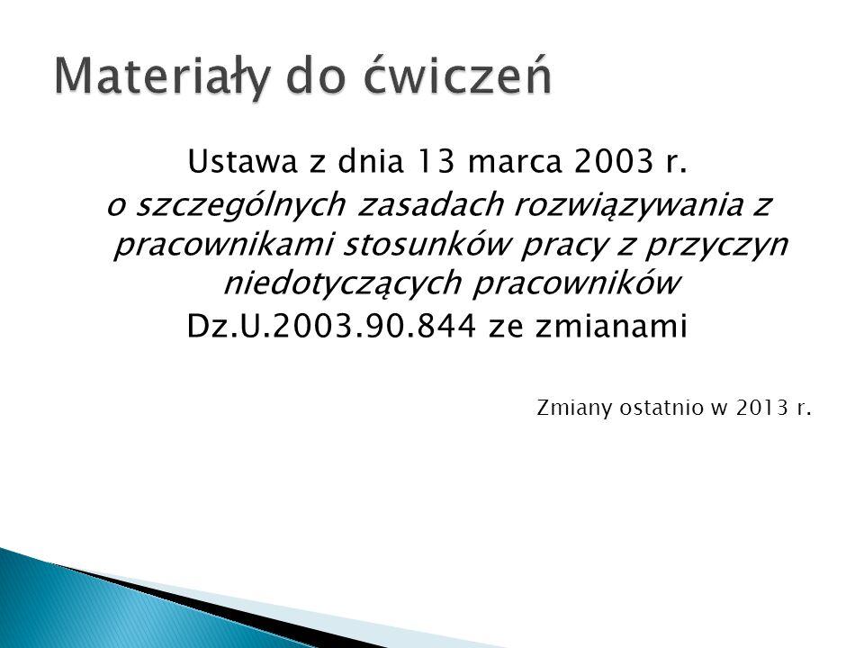 Materiały do ćwiczeń Ustawa z dnia 13 marca 2003 r.