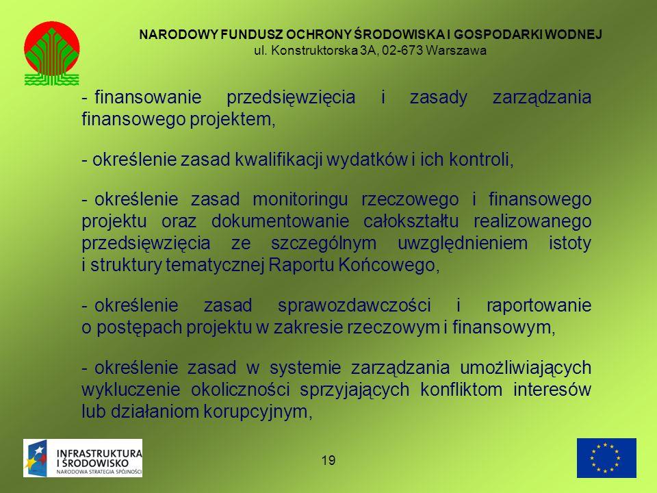 - określenie zasad kwalifikacji wydatków i ich kontroli,