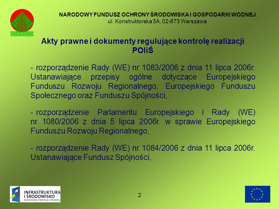 Akty prawne i dokumenty regulujące kontrolę realizacji POIiŚ