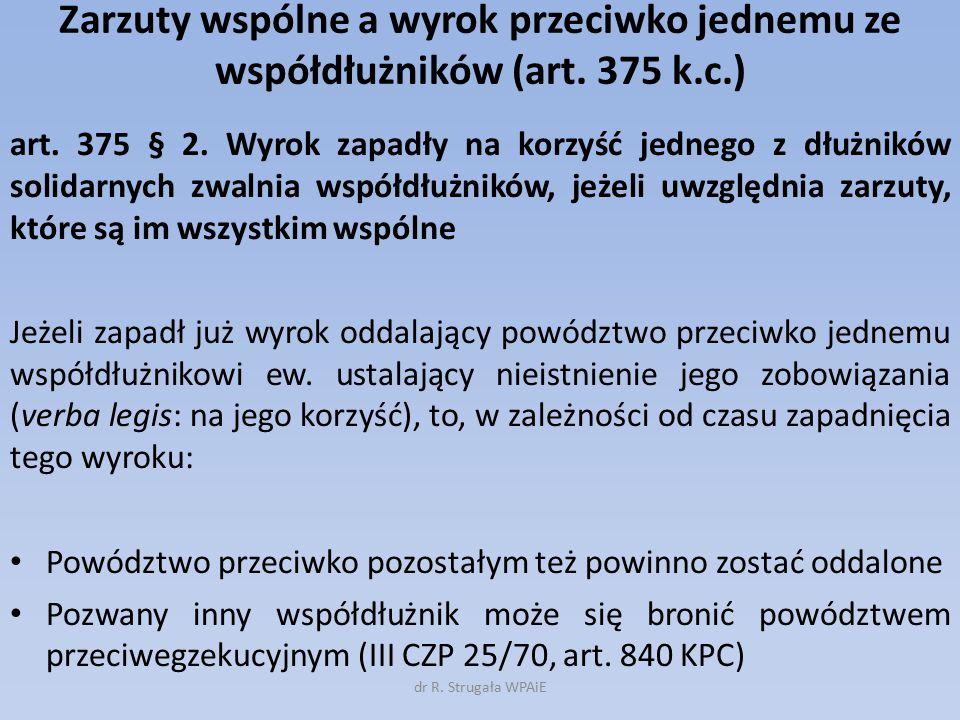 Zarzuty wspólne a wyrok przeciwko jednemu ze współdłużników (art. 375 k.c.)