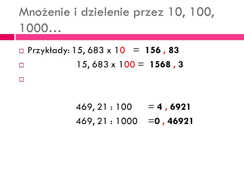 Mnożenie i dzielenie przez 10, 100, 1000…