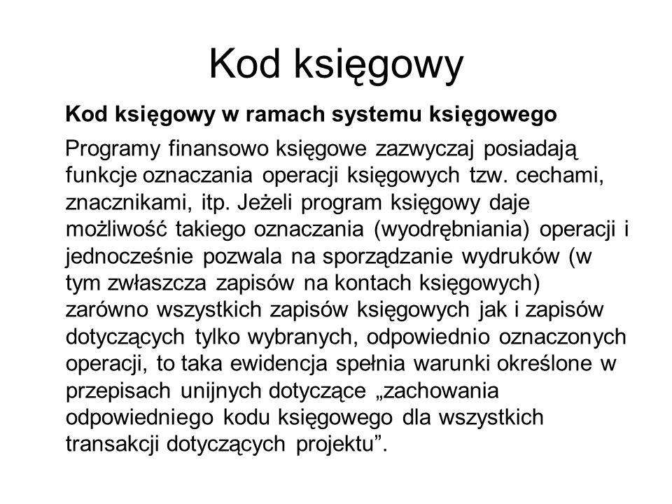 Kod księgowy Kod księgowy w ramach systemu księgowego
