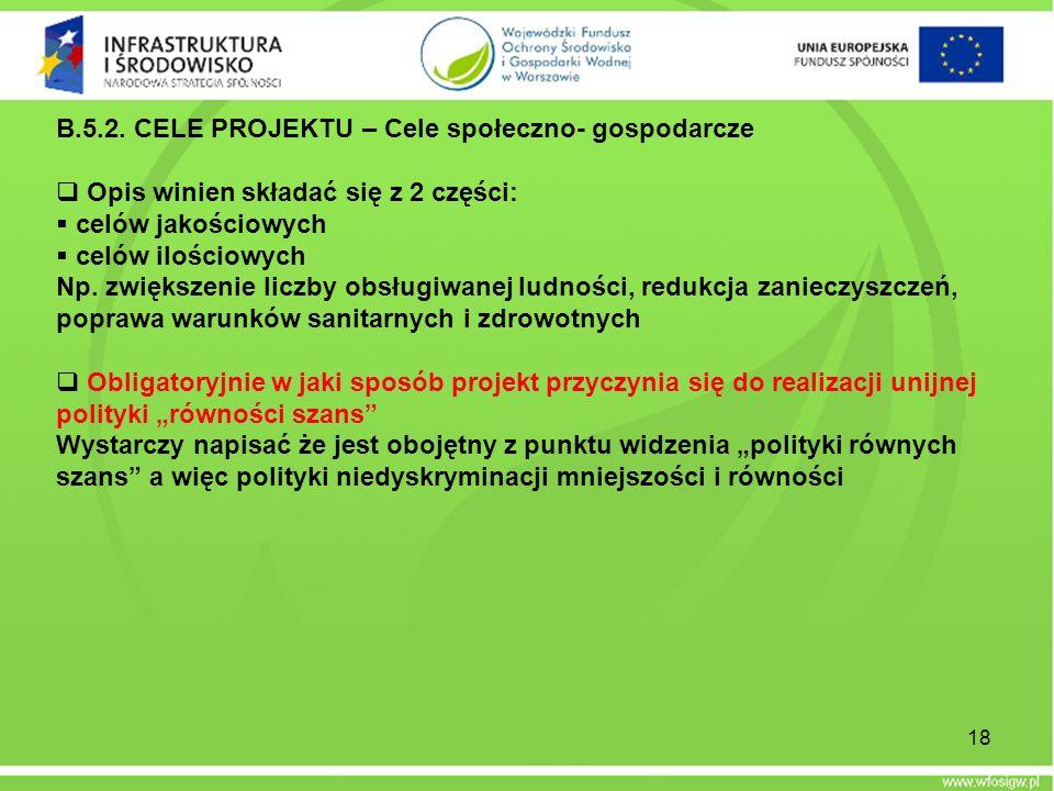 B.5.2. CELE PROJEKTU – Cele społeczno- gospodarcze