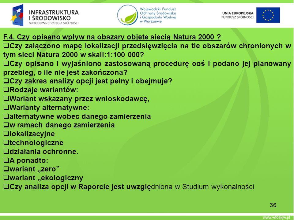 F.4. Czy opisano wpływ na obszary objęte siecią Natura 2000