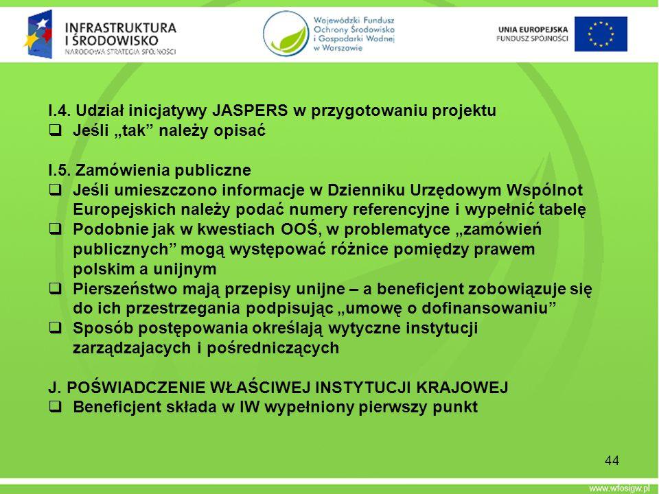 I.4. Udział inicjatywy JASPERS w przygotowaniu projektu