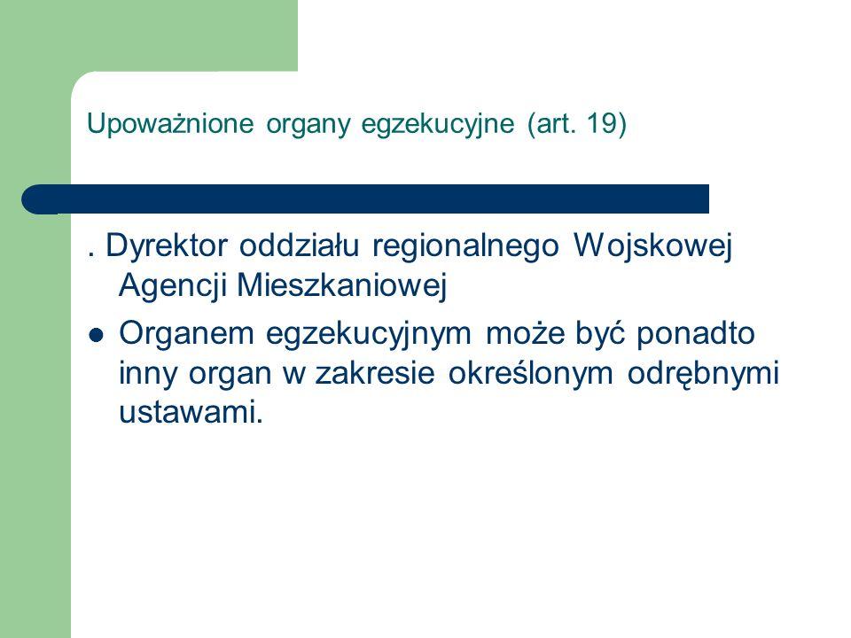 Upoważnione organy egzekucyjne (art. 19)