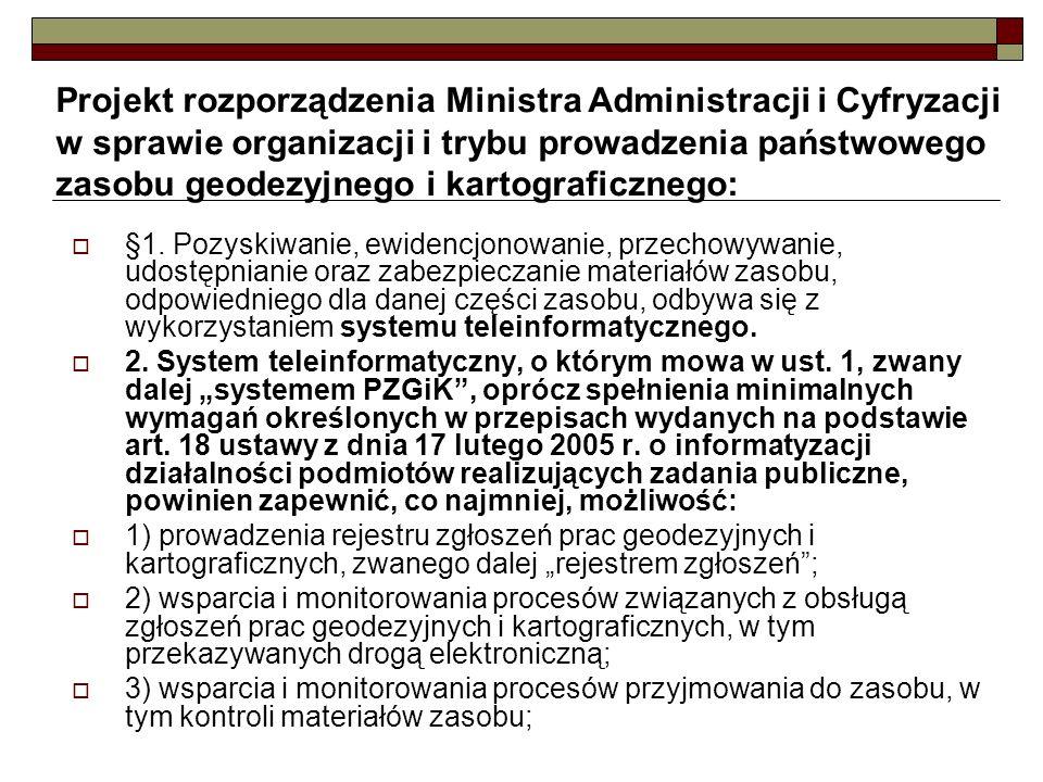 Projekt rozporządzenia Ministra Administracji i Cyfryzacji w sprawie organizacji i trybu prowadzenia państwowego zasobu geodezyjnego i kartograficznego:
