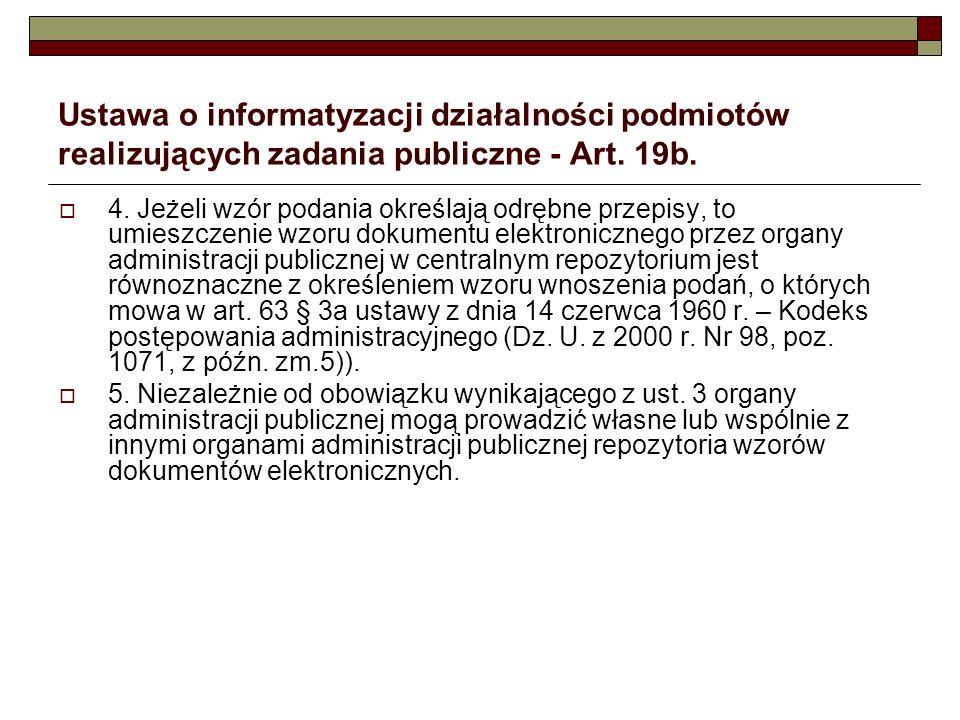 Ustawa o informatyzacji działalności podmiotów realizujących zadania publiczne - Art. 19b.