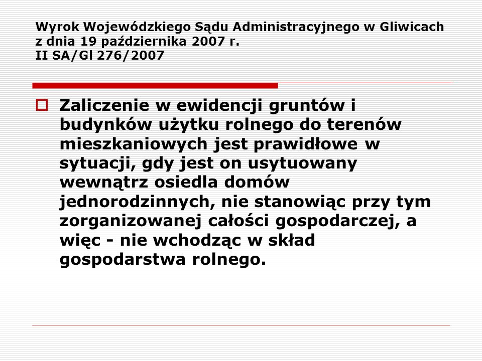 Wyrok Wojewódzkiego Sądu Administracyjnego w Gliwicach z dnia 19 października 2007 r. II SA/Gl 276/2007
