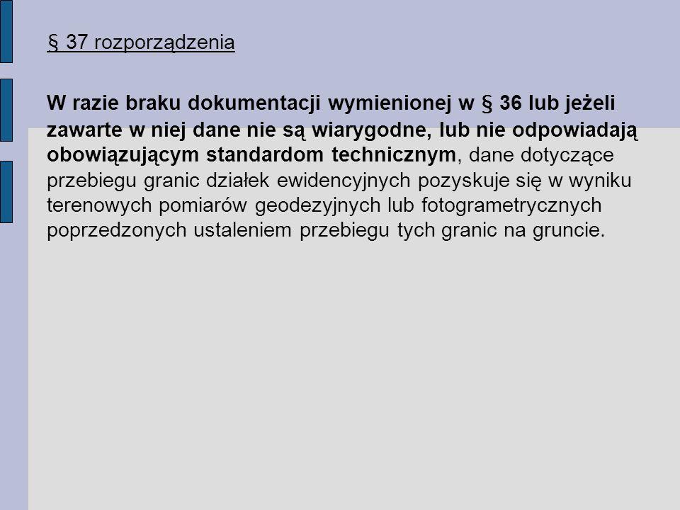 § 37 rozporządzenia