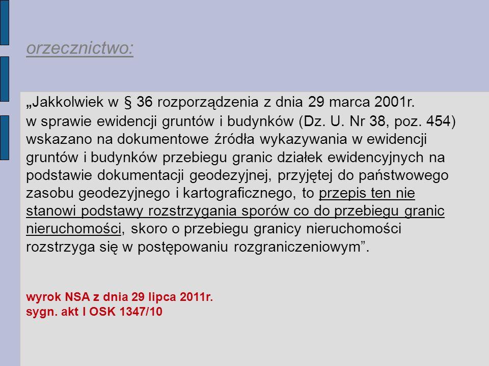 """""""Jakkolwiek w § 36 rozporządzenia z dnia 29 marca 2001r."""