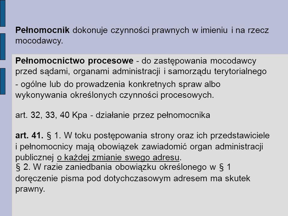art. 32, 33, 40 Kpa - działanie przez pełnomocnika
