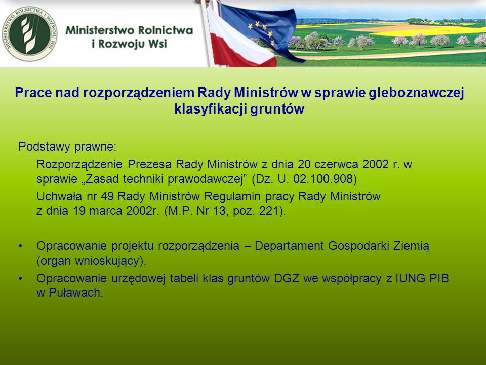 Prace nad rozporządzeniem Rady Ministrów w sprawie gleboznawczej klasyfikacji gruntów