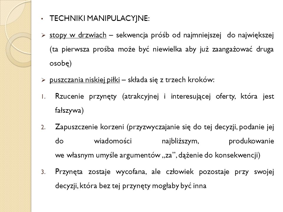 TECHNIKI MANIPULACYJNE: