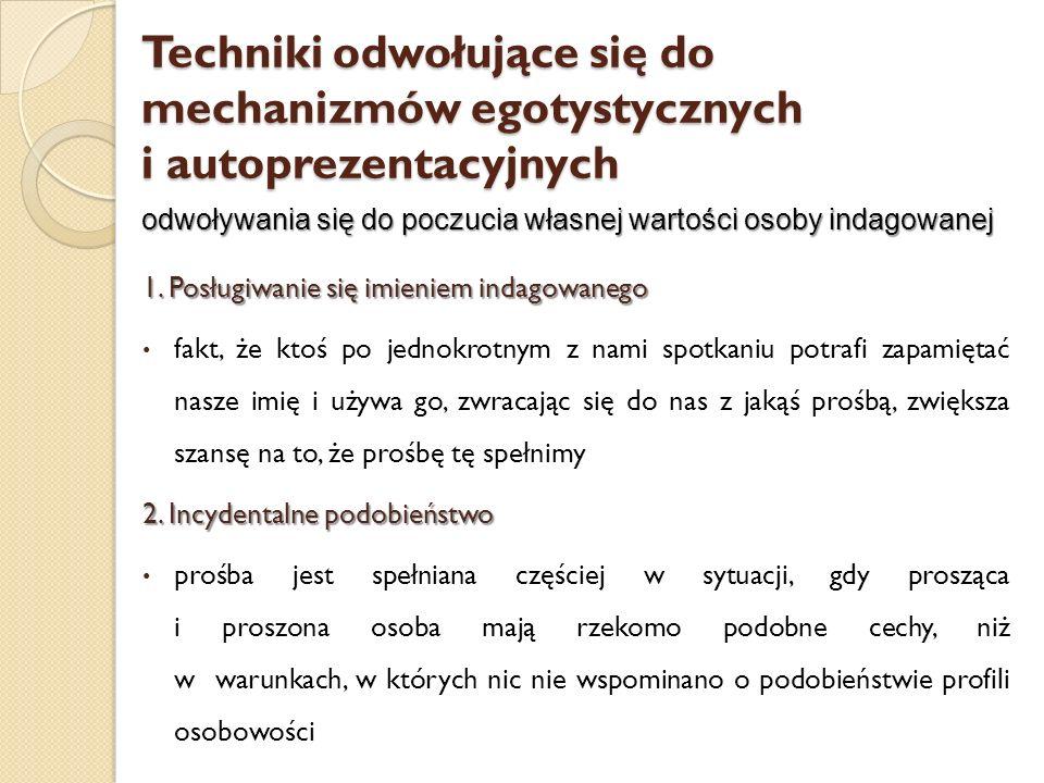 Techniki odwołujące się do mechanizmów egotystycznych i autoprezentacyjnych
