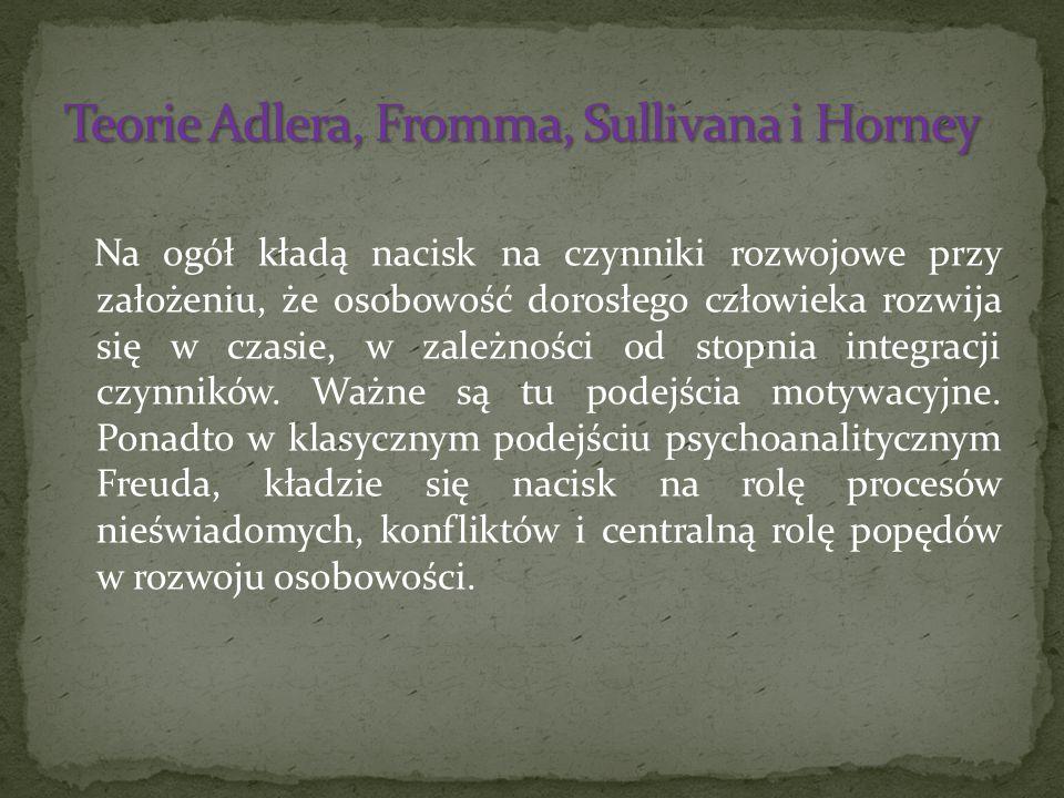 Teorie Adlera, Fromma, Sullivana i Horney