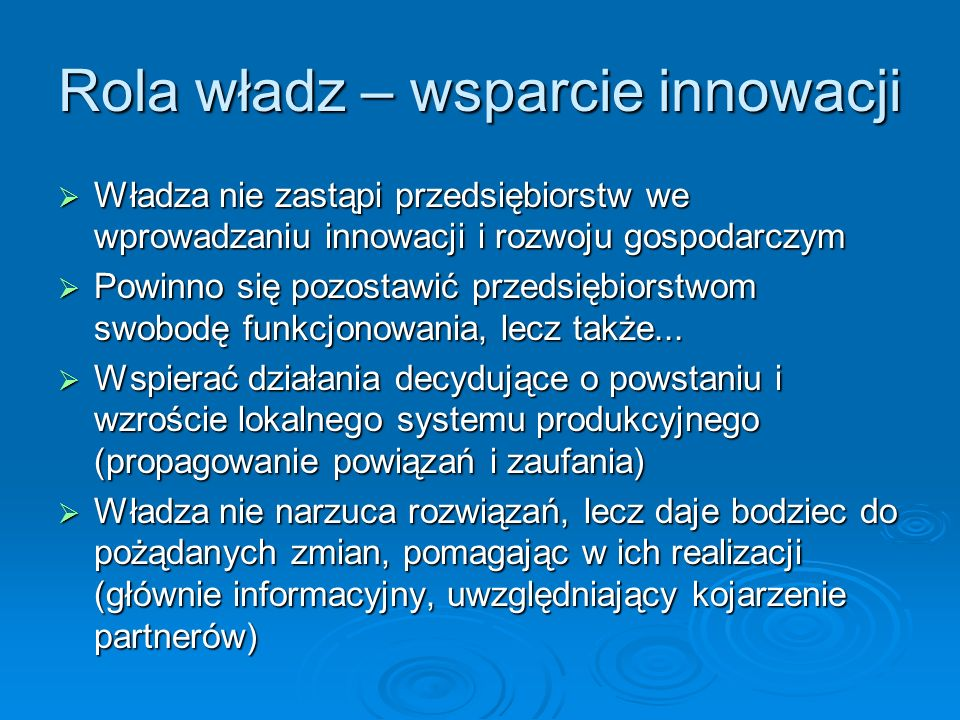 Rola władz – wsparcie innowacji