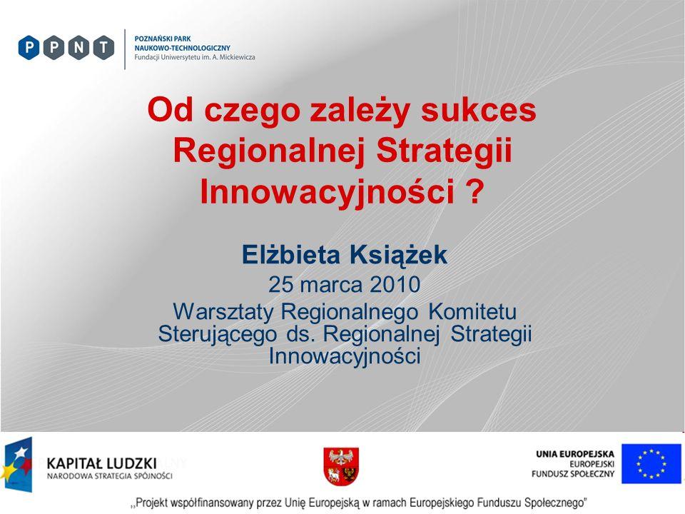 Od czego zależy sukces Regionalnej Strategii Innowacyjności