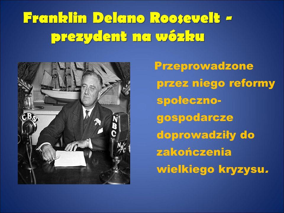 Franklin Delano Roosevelt - prezydent na wózku