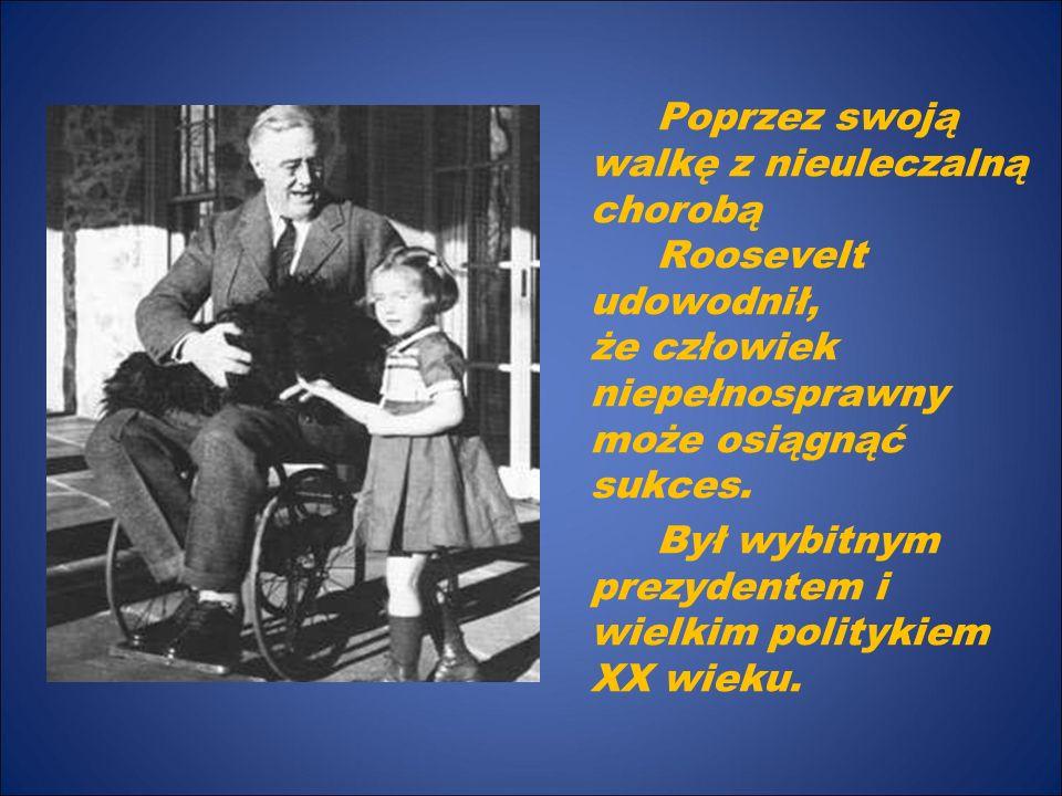 Był wybitnym prezydentem i wielkim politykiem XX wieku.