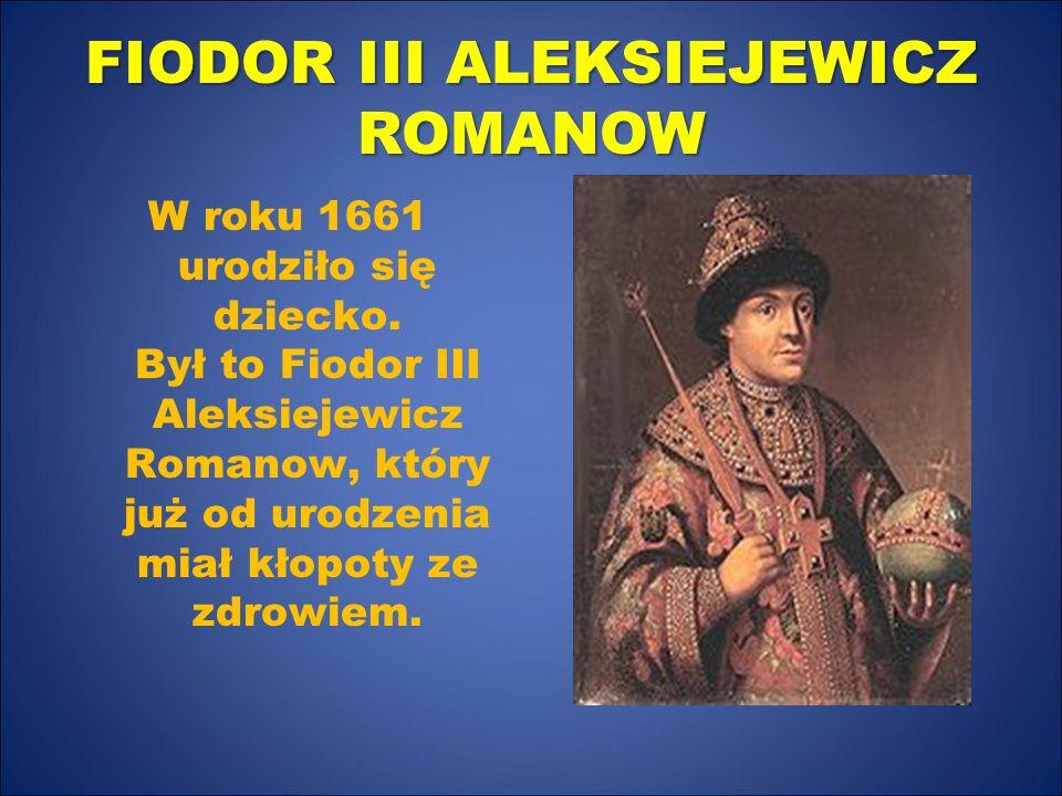 FIODOR III ALEKSIEJEWICZ ROMANOW