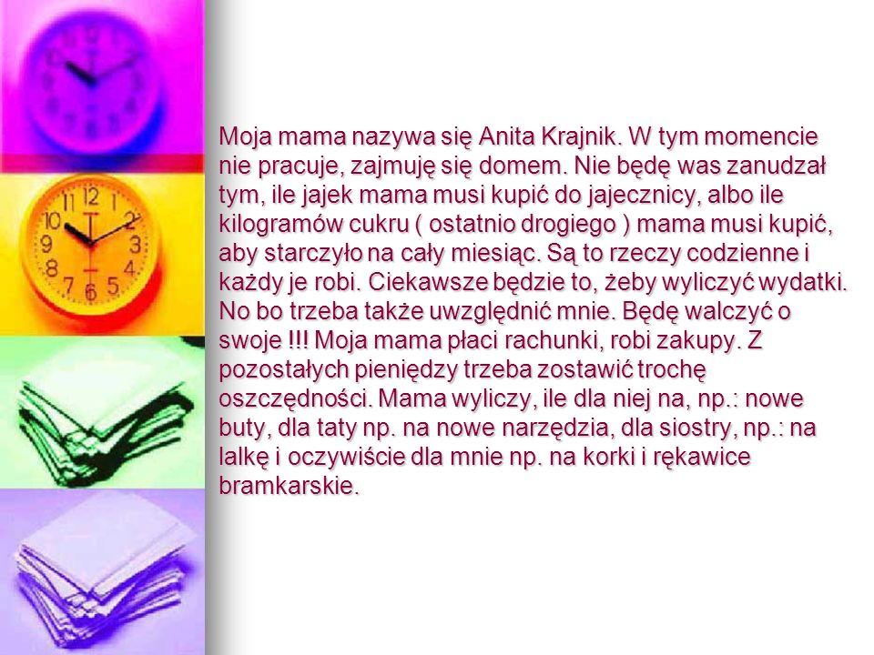 Moja mama nazywa się Anita Krajnik