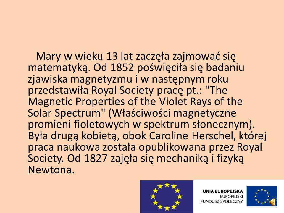 Mary w wieku 13 lat zaczęła zajmować się matematyką