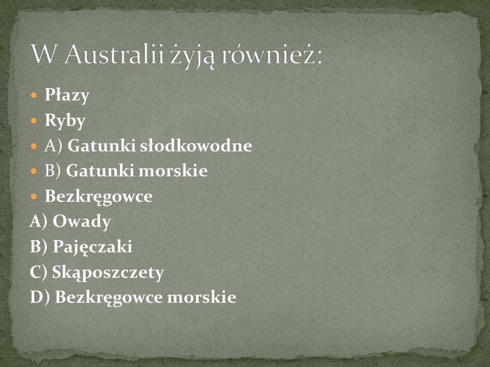 W Australii żyją również: