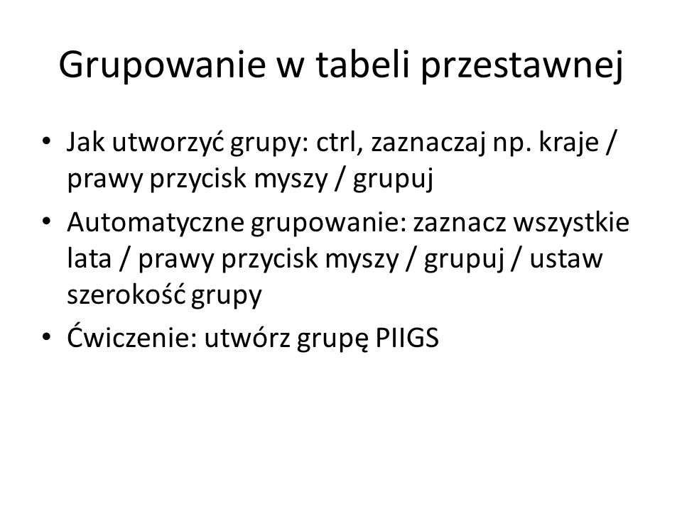 Grupowanie w tabeli przestawnej