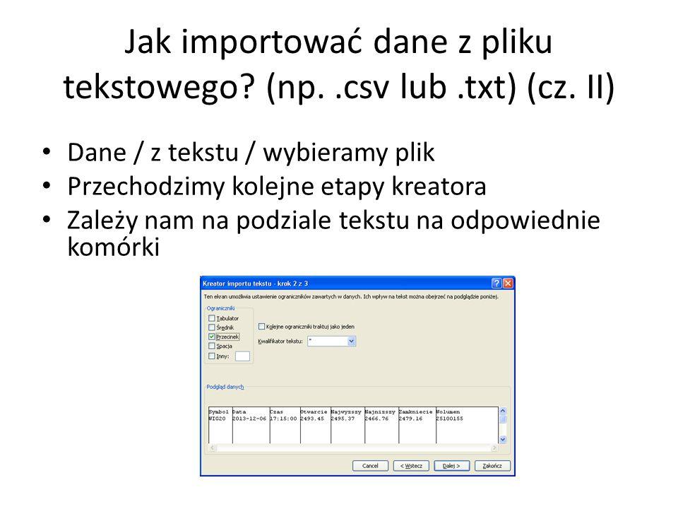 Jak importować dane z pliku tekstowego (np. .csv lub .txt) (cz. II)