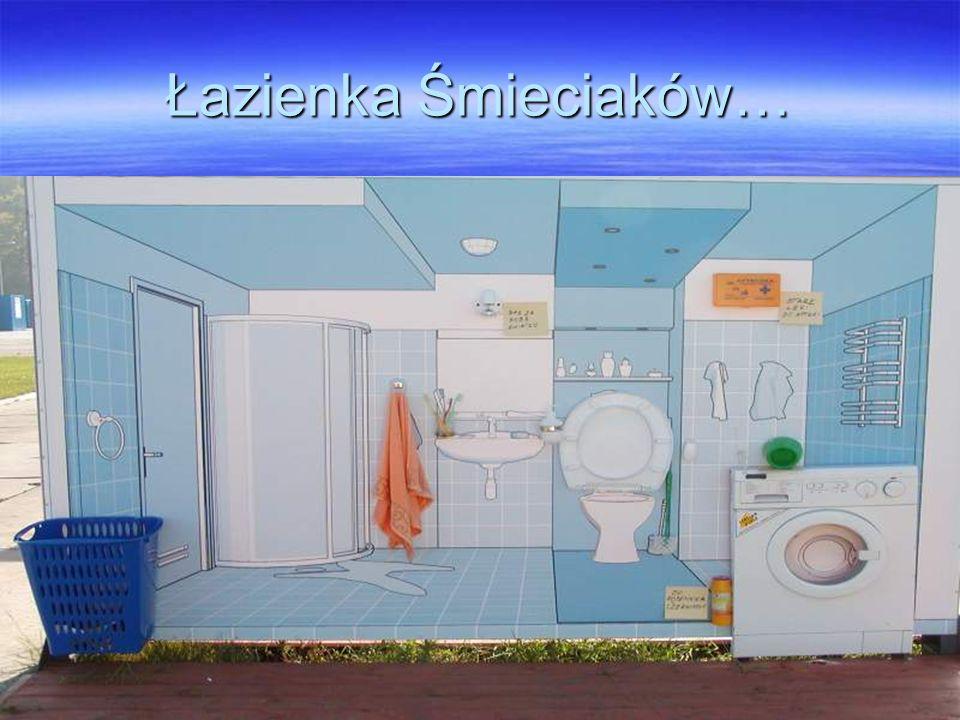 Łazienka Śmieciaków…