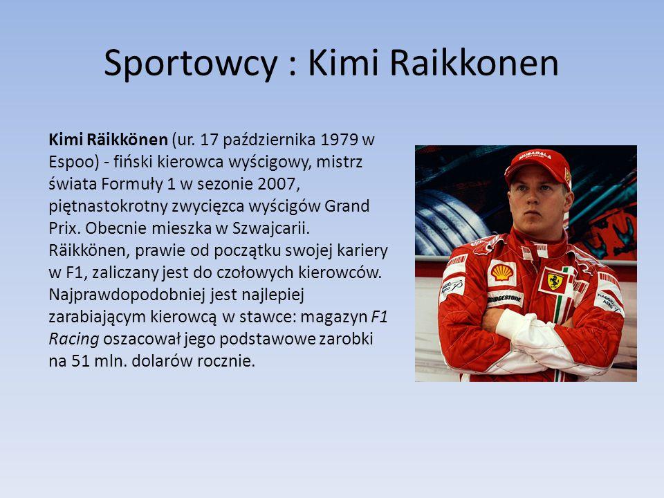 Sportowcy : Kimi Raikkonen