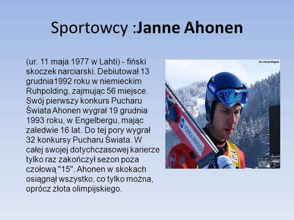 Sportowcy :Janne Ahonen