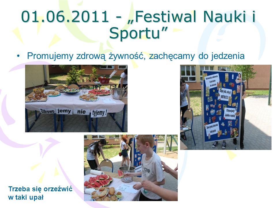 "01.06.2011 - ""Festiwal Nauki i Sportu"