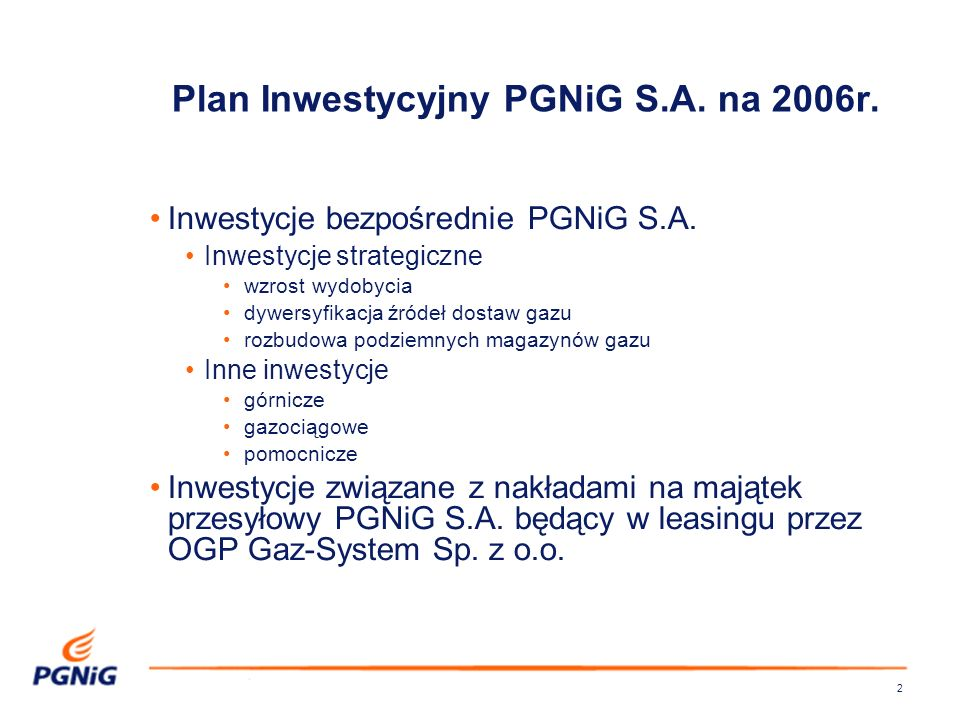 Plan Inwestycyjny PGNiG S.A. na 2006r.
