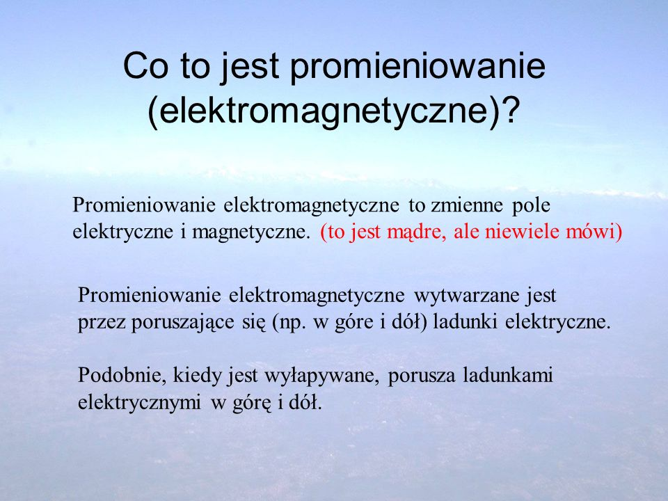 Co to jest promieniowanie (elektromagnetyczne)