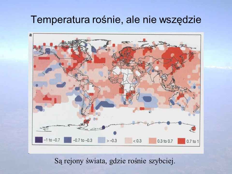 Temperatura rośnie, ale nie wszędzie