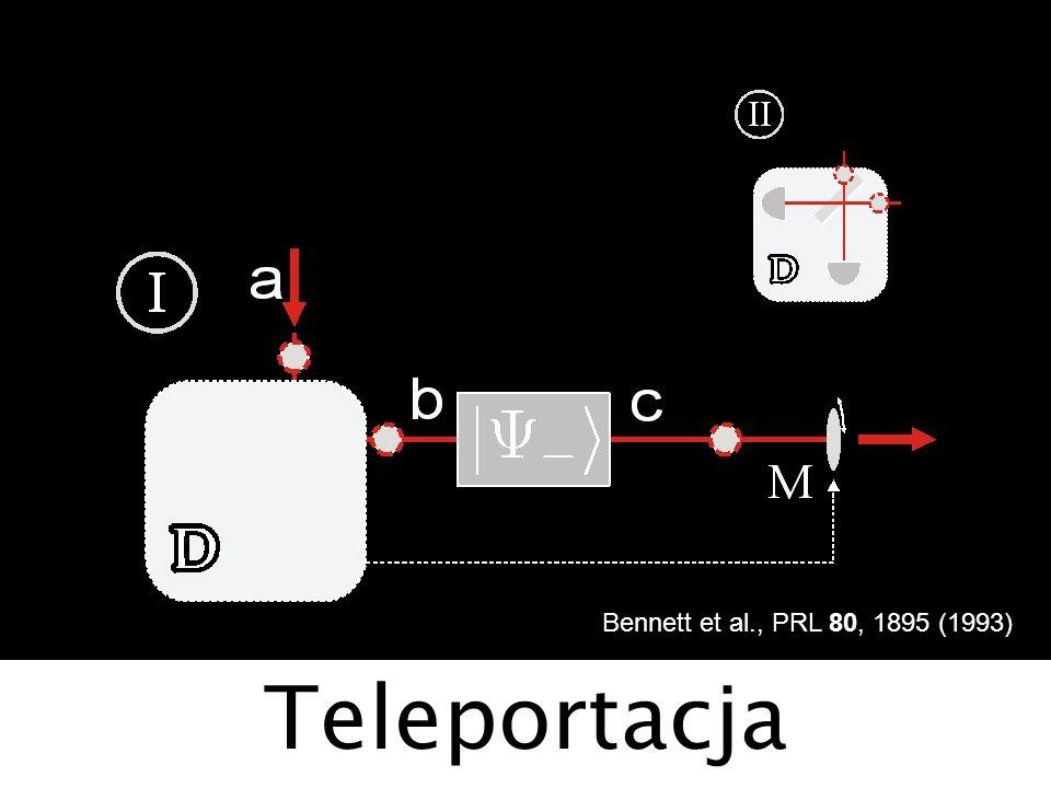 Bennett et al., PRL 80, 1895 (1993) Teleportacja