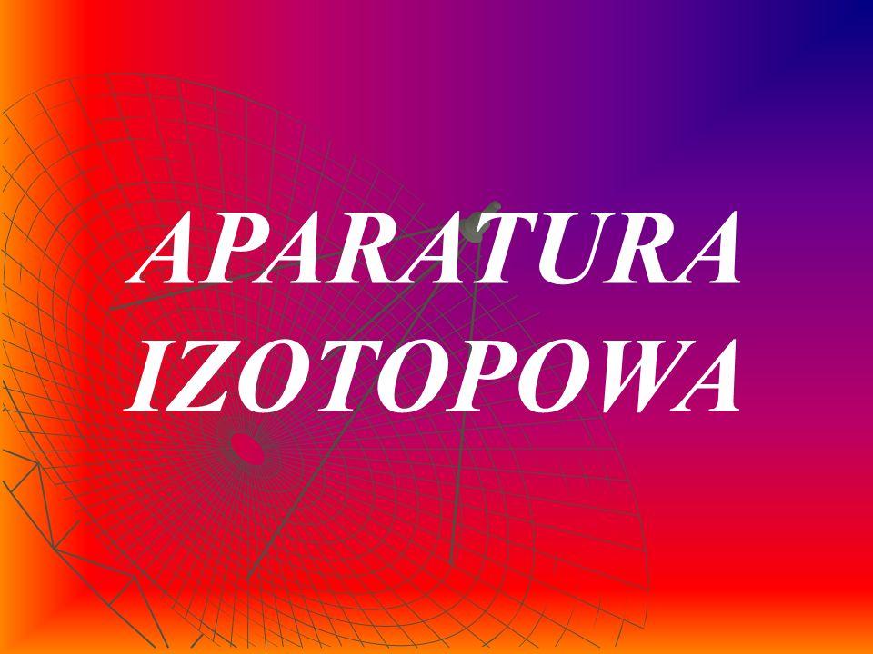 APARATURA IZOTOPOWA