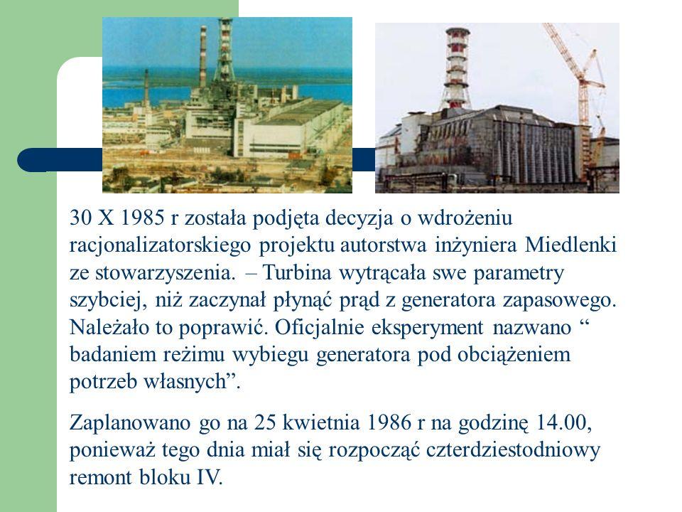 30 X 1985 r została podjęta decyzja o wdrożeniu racjonalizatorskiego projektu autorstwa inżyniera Miedlenki ze stowarzyszenia. – Turbina wytrącała swe parametry szybciej, niż zaczynał płynąć prąd z generatora zapasowego. Należało to poprawić. Oficjalnie eksperyment nazwano badaniem reżimu wybiegu generatora pod obciążeniem potrzeb własnych .