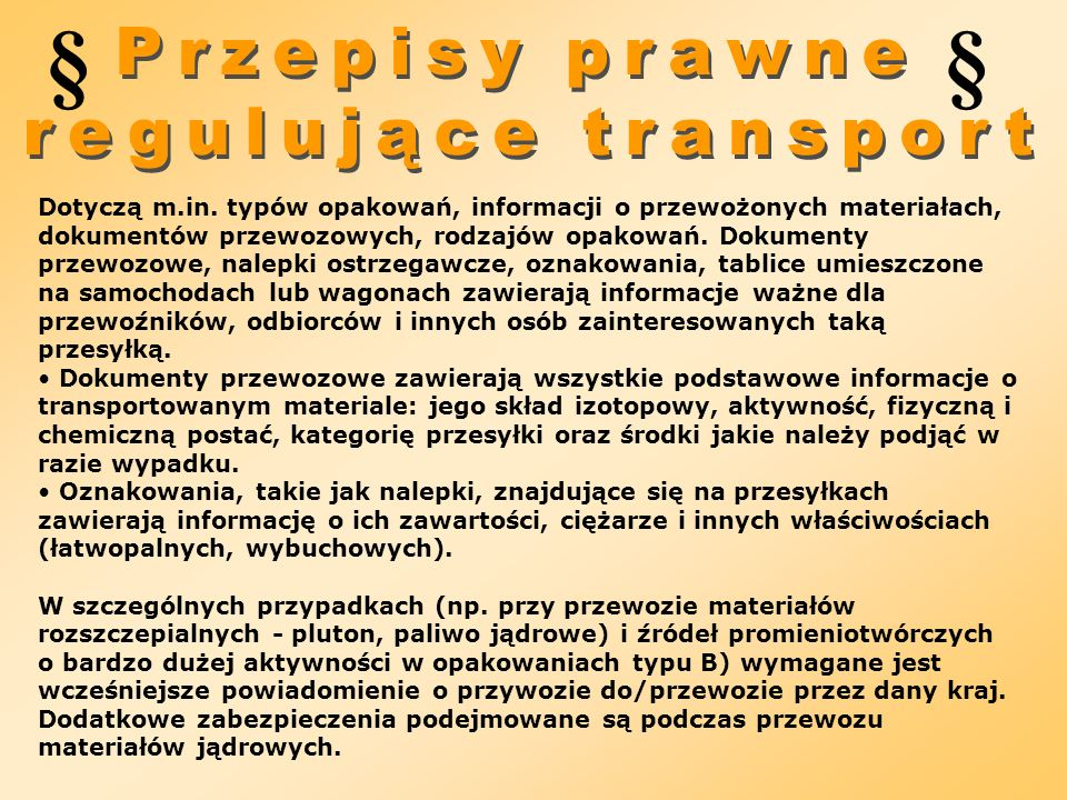 § § Przepisy prawne regulujące transport
