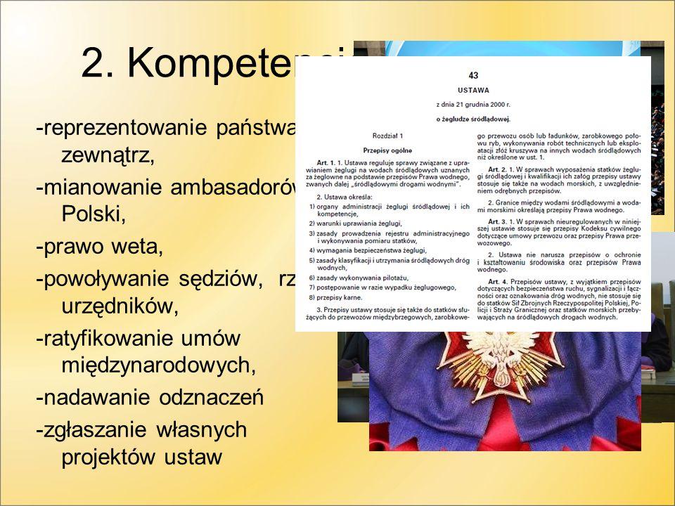 2. Kompetencje prezydenta.