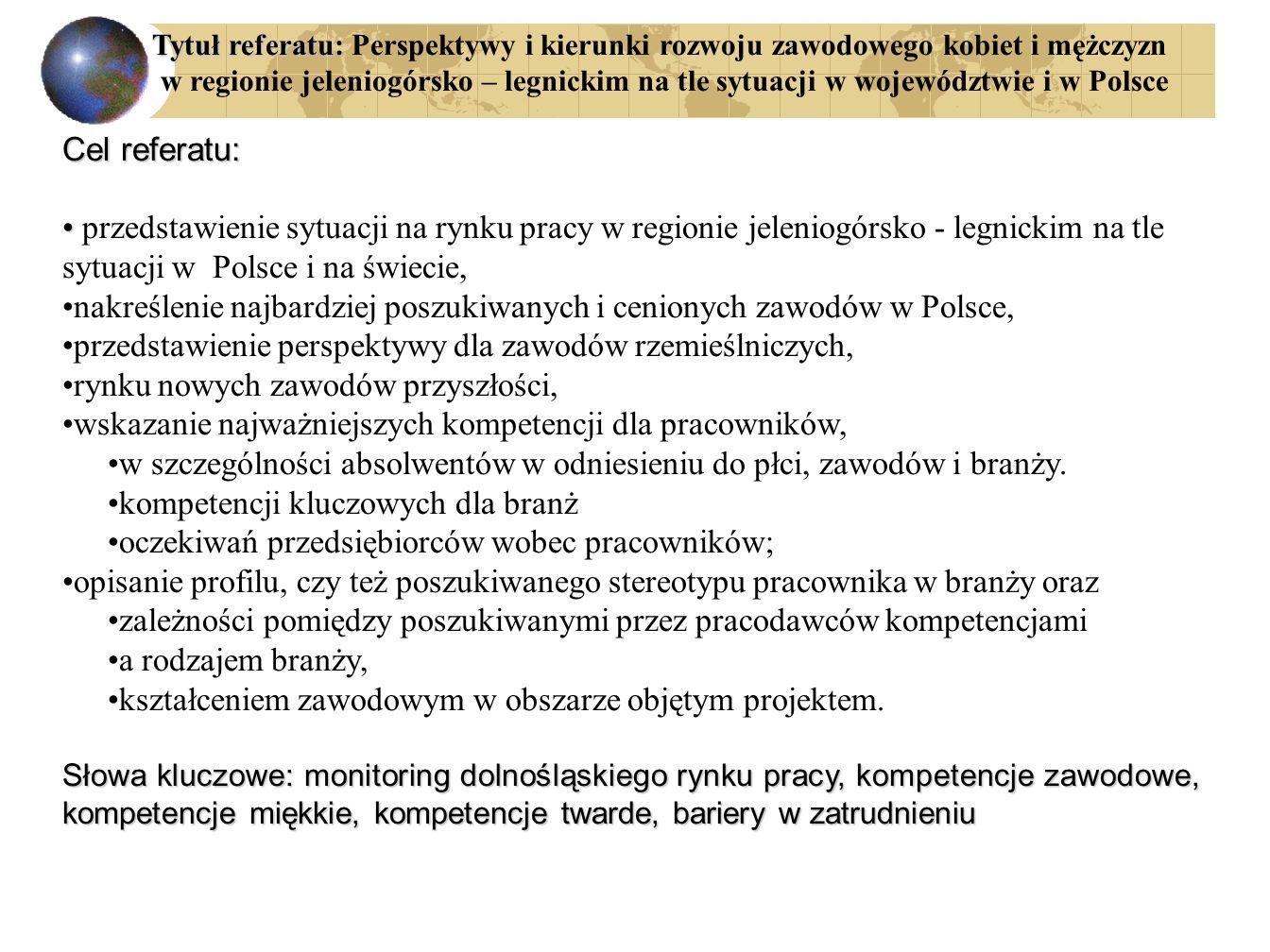 nakreślenie najbardziej poszukiwanych i cenionych zawodów w Polsce,