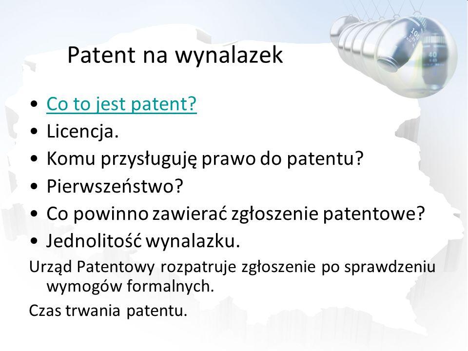 Patent na wynalazek Co to jest patent Licencja.