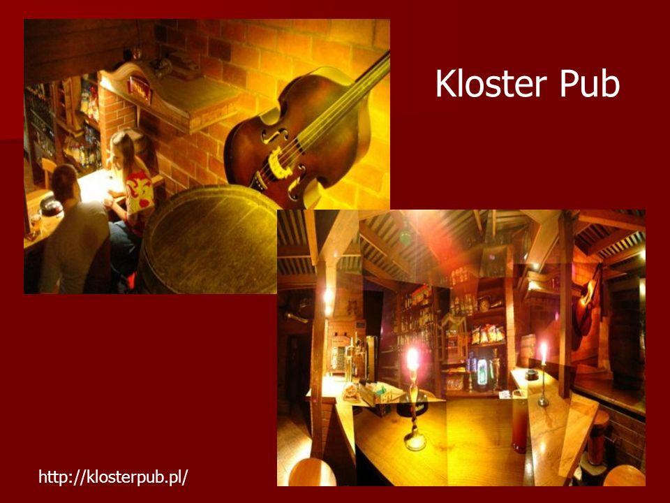 Kloster Pub http://klosterpub.pl/