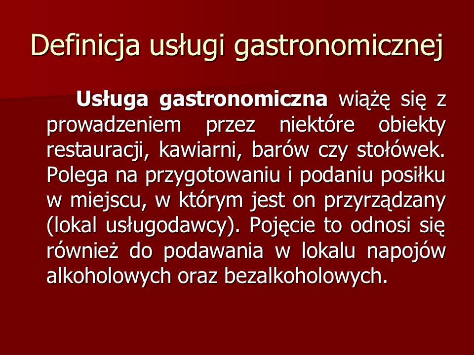 Definicja usługi gastronomicznej